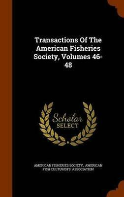 NEW Transactions Of The American Fisheries Society, Volumes... BOOK (Hardback)