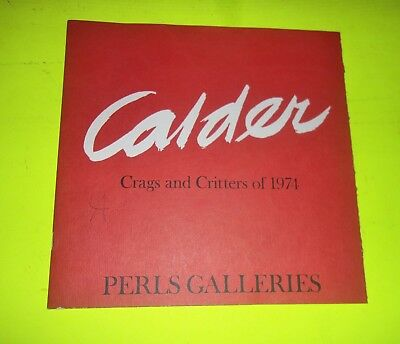 Alexander Calder Art Catalog SIGNED? Crags and Critters of 1974 Perls Galleries