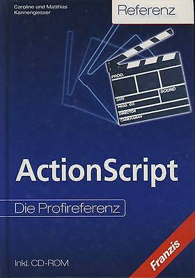 ActionScript - Die Profireferenz (incl. CD-ROM)