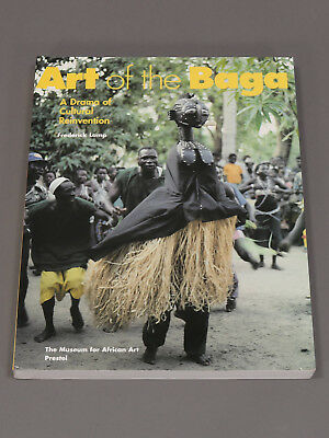 Frederick Lamp : Art of the Baga - A Drama of Cultural Reinvention