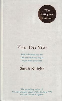 You Do You by Sarah Knight (NEW Hardback)