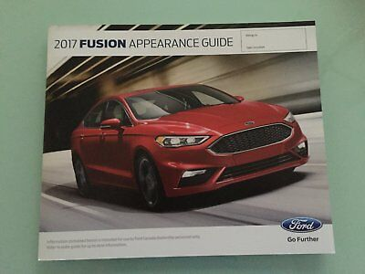 2017 Ford Fusion 40 Page Appearance Guide - Dealer Only Copy!!