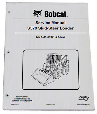 Bobcat S570 Skid Steer Loader Service Manual Shop Repair Book 2 Part # 6990681