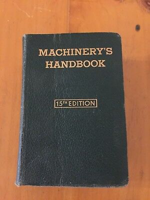 Machinery's Handbook, 15th Edition for Machine Shop and Drafting Room 1954