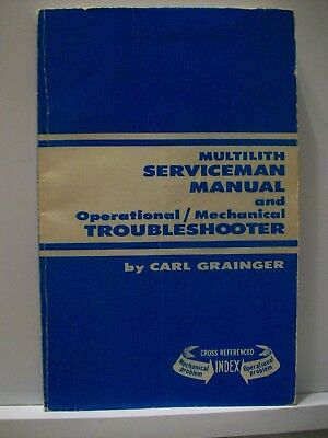 Multilith Serviceman Manual And Troubleshooter By Carl Grainger 1971