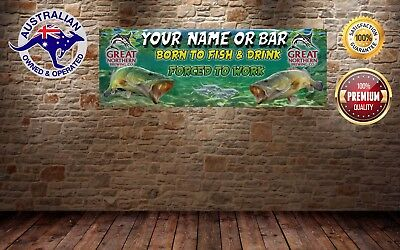 GREAT NORTHERN BORN TO FISH Banner -  Man Cave Work Shop Garage Shed Bar Whisky