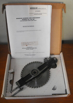 Modulus 2000 Scoring Saw Attachment SS-100 For Right Hand Tilt Saws  Used in Box