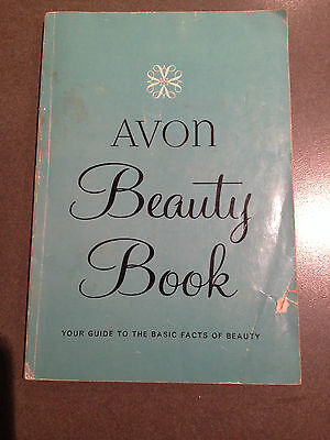 Avon Beauty Book, Your Guide To The Basic Facts Of Beauty 1961