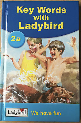 Ladybird Book Key Words with Ladybird 2A We Have Fun Childrens Learning W Murray