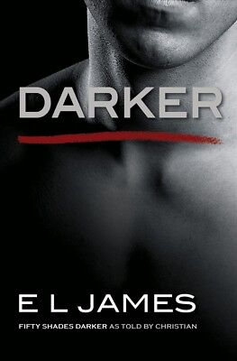 New Darker: Fifty Shades Darker as Told by Christian By E L James