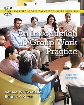 An Introduction to Group Work Practice 8e Global Edition