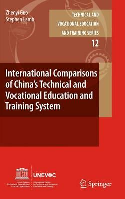 International Comparisons of China s Technical and Vocational Education and Tr..