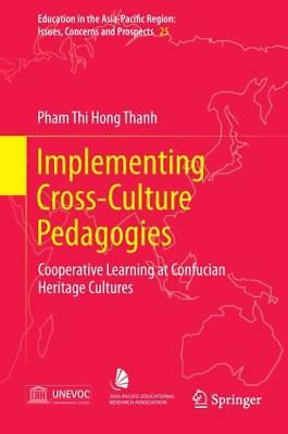 Implementing Cross-culture Pedagogies Thanh, Pham Thi Hong Education in the As..