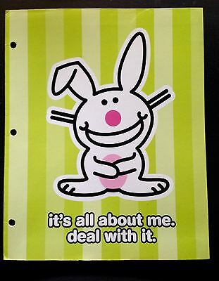Jim Benton's It's Happy Bunny It's All About Me. Deal With It. Folder NEW