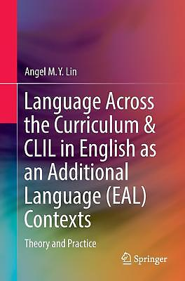 Language Across the Curriculum & CLIL in English as an Additional Language (EA..
