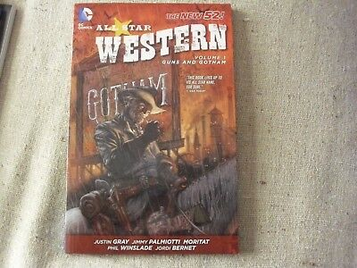 All-Star Western. Vol. 1. Guns And Gotham. New 52! Jonah Hex