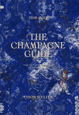 New The Champagne Guide 2018-2019 By Tyson Stelzer