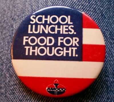 """Amoco Oil Advertising Pin School Lunches. Food For Thought. 2 1/2"""" Celluloid"""
