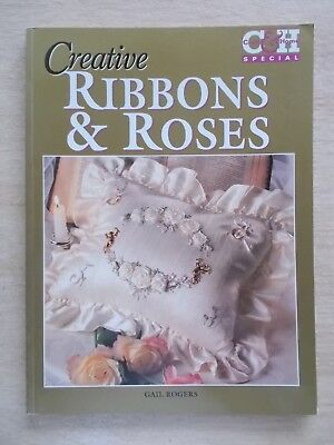 Creative Ribbons & Roses~Gail Rogers~Embroidery Patterns~80pp P/B~1997