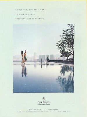 Sometimes, The Best Place To Walk, 2009 Four Seasons Hotel Magazine Print Ad