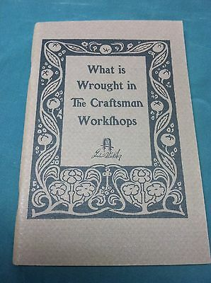 Gustav Stickley Book: What is Wrought in the Craftsman Workshop - New