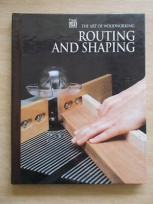 Time Life Books~The Art of Woodworking~Routing & Shaping~144pp Spiral Bound H/B