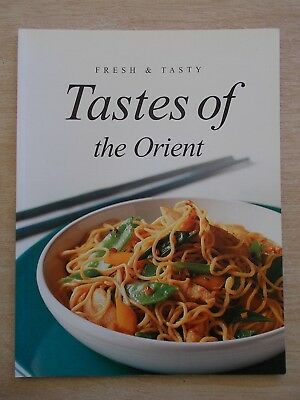 Fresh & Tasty~Tastes of the Orient~Recipes~Cookbook~Korea~India~Japan~China~Thai