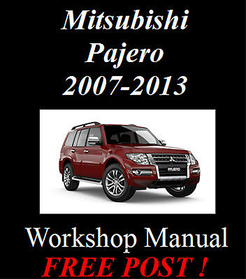 Mitsubishi Pajero 2007-2013 Petrol & Diesel Factory Workshop Manual On Cd