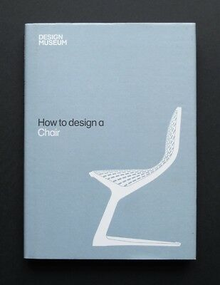 How to Design a Chair 2010 Book Design Museum principles processes myto