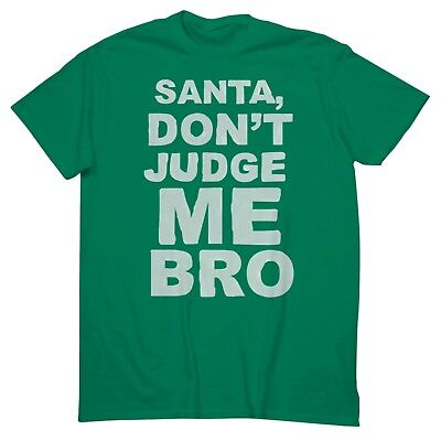 ec855181 NWT Mossimo Mens Medium Green Christmas Santa Don't Judge Me Bro Holiday T-