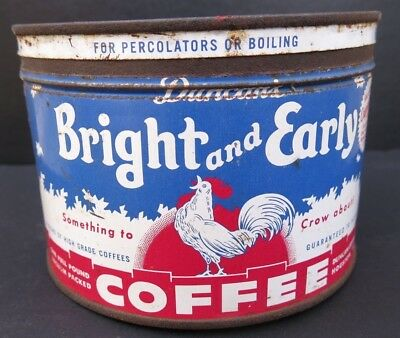 VINTAGE BRIGHT and EARLY COFFEE TIN - 1 POUND KEY WIND