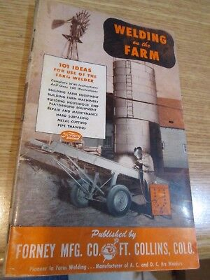 Vintage 50's Welding on the Farm 101 ideas by Forney Mfg. Co Ft. Collins,