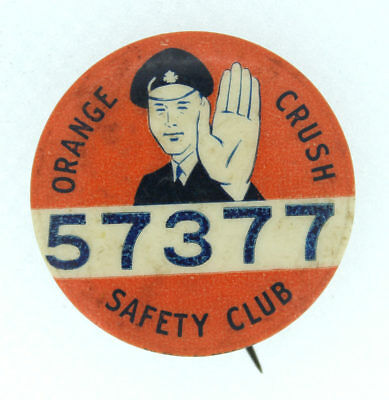 SCARCE 1930s ORANGE CRUSH SAFETY CLUB PIN BUTTON 57377 BY STANLEY OF TORONTO NR