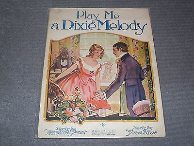 "Vintage Sheet Music. 1919 ""Play Me A Dixie Melody"",  pub by McKinley Music Co"