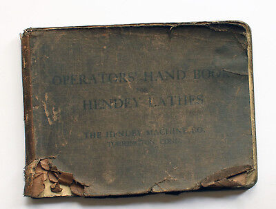Rare Original Operators' Hand Book for Hendey Lathes