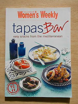 Australian Women's Weekly~Tapas Bar~Easy Snacks from the Mediterranean~Cookbook