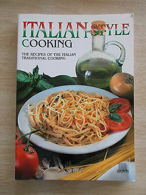 Italian-Style Cooking~Giunti~Traditional Cooking~Recipes~Cookbook~160pp P/B