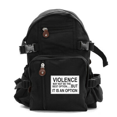 4b5414d1f7 Army Force Gear Violence Is an Option Heavyweight Canvas Backpack Bag
