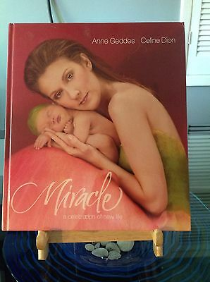 Celine Dion Miracle A Celebration of New Life Book Geddes Anne Hardcover