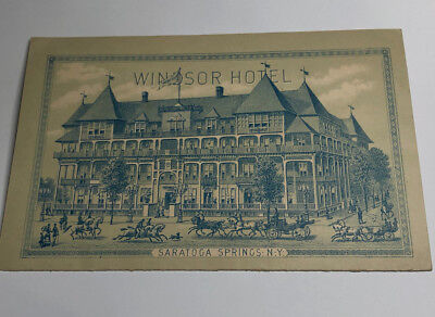 1880's WINDSOR HOTEL Saratoga Springs New York  Brochure