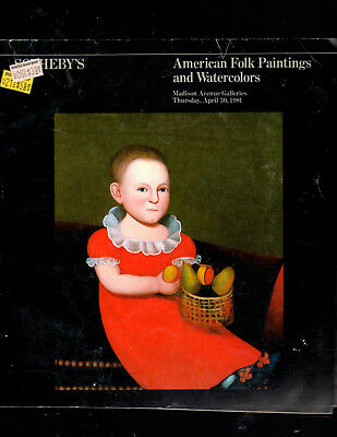 Sotheby's Ny 04/30/81 American Folk Paintings & Watercolors