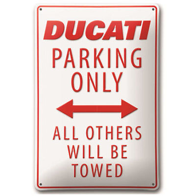 Ducati PARKING ONLY Metal Sign #987694028