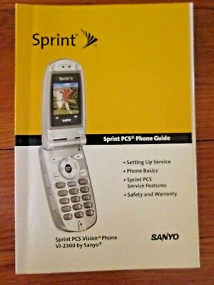 Sprint PCS Phone VI-2300 by Sanyo Flip Phone Owners Guide Manual 2005