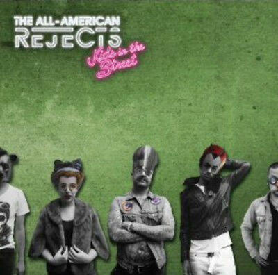 The All-American Rejects : Kids in the Street CD