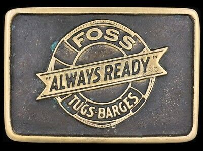 Vtg 1977 Foss Tugs And Barges Always Ready Anacortes Brass Belt Buckle