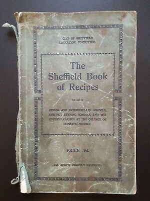 1930's City of Sheffield Education Committee The Sheffield Book of Recipes