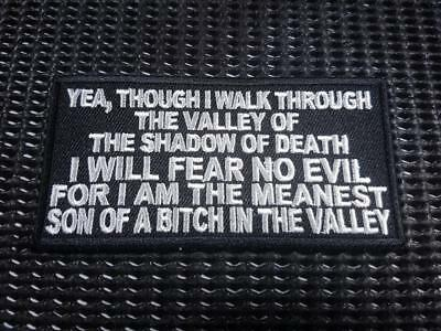 I walk through valley of death Biker Patch Embroidered Sew Iron on Harley