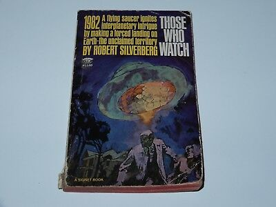 Those Who Watch - Robert Silverberg - Signet Books 1St Pb Edition 1967 Sci-Fi Sf