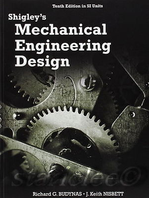 Shigley S Mechanical Engineering Design Th Edition Budynas And Nisbett