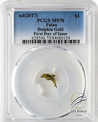 PCGS MS70 First Day of Issue $1 Palau Dolphin 0.5 gram .9999 Gold Coin